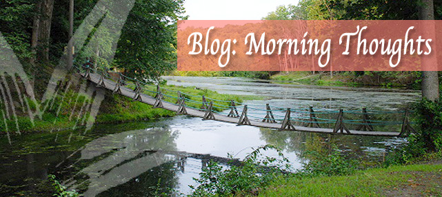 Blog: Morning Thoughts